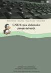 GNU/Linux sistemsko programiranje – priručnik za laboratorijske vežbe